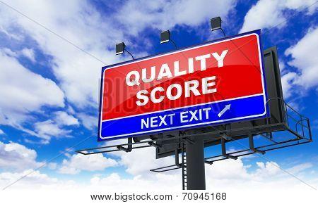 Quality Score on Red Billboard.