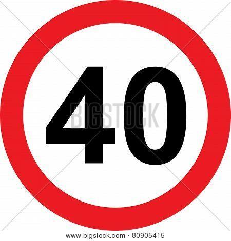 40 speed limitation road sign