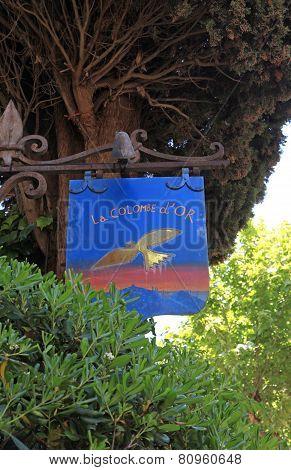 Sign Of The Famous Local Restaurant  La Colombe Dor In Saint Paul De Vence