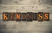 "The word ""KINDNESS"" written in vintage wooden letterpress type. poster"