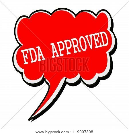 Fda Approved White Stamp Text On Red Speech Bubble