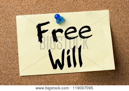 Free Will - Adhesive Label Pinned On Bulletin Board