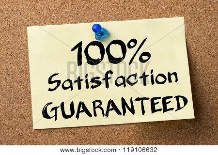 100% Satisfaction Guaranteed - Adhesive Label Pinned On Bulletin Board