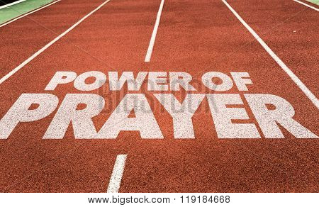 Power of Prayer written on running track