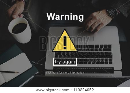 Warning Caution Danger Caveat Protection Technology Concept