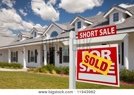 Sold Short Sale Home For Sale Real Estate Sign in Front of New House - Right Facing. poster