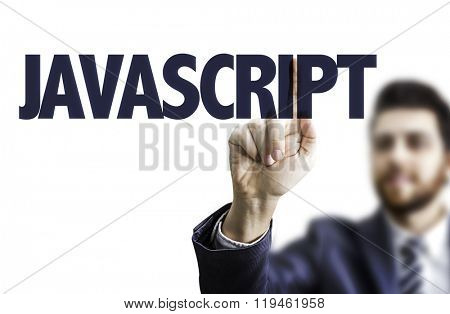 Business man pointing the text: Javascript