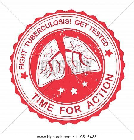 Tuberculosis - get tested grunge red stamp