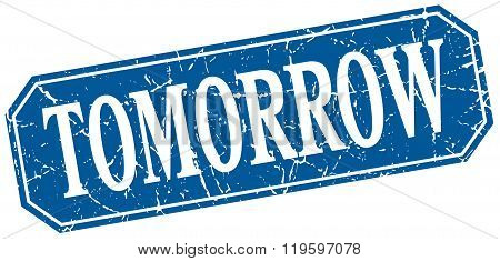 tomorrow blue square vintage grunge isolated sign