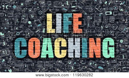 Life Coaching Concept. Multicolor on Dark Brickwall.