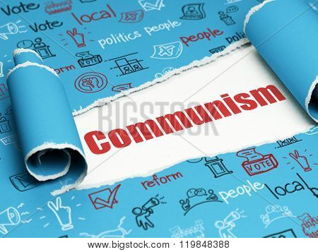 Politics concept: red text Communism under the piece of  torn paper
