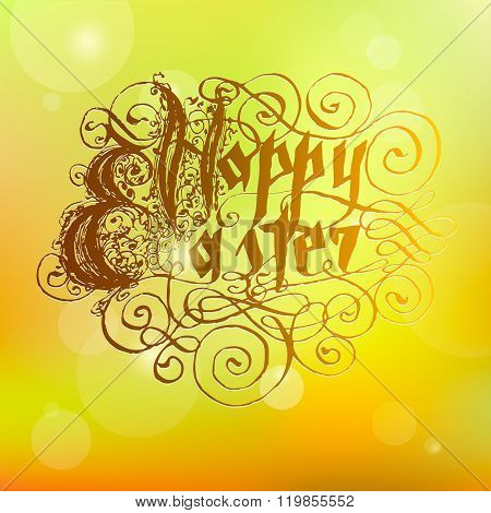 Vector Hand Written Phrase Happy Easter. Abstract Gold Background. Traditional Calligraphy.