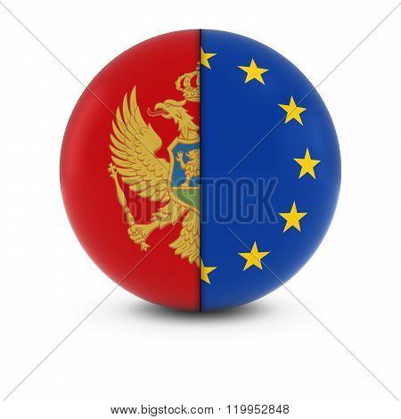 Montenegrin And European Flag Ball - Split Flags Of Montenegro And The Eu