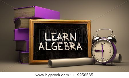 Learn Algebra - Chalkboard with Hand Drawn Text.