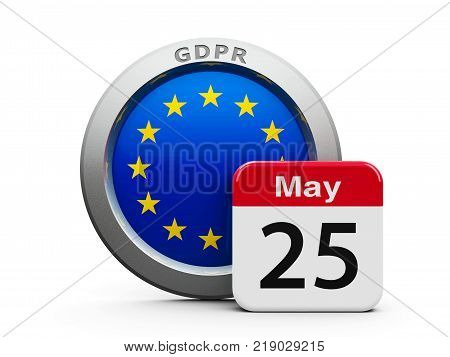 Emblem of European Union with calendar button - The Twenty Fifth of May - represents the Implementation date 2018 of GDPR - General Data Protection Regulation three-dimensional rendering 3D illustration