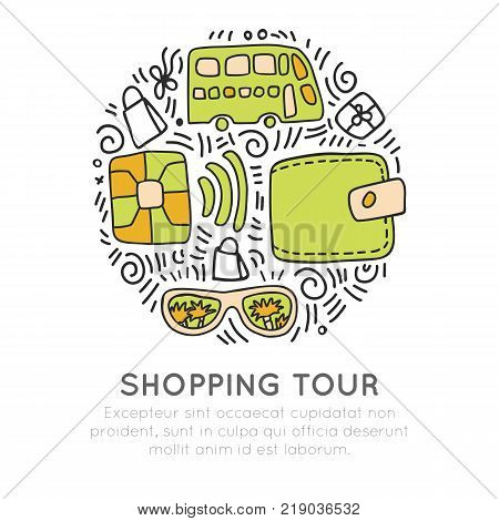 Shopping tour vector icon hand draw cartooning concept. Credit cart, bus, wallet, glasses icons in one round form with decorative elements. Shop tour on bus, shopping sketch hand-draw icons isolated on white background