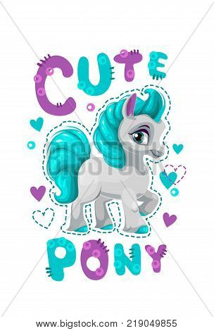 Little pretty pony girl. Vector label with cute horse and slogan. Cute girlish t shirt design template.