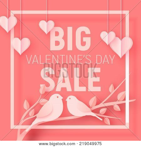 Valentine's day big sale offer, banner template. Pink paper art heart and birds with lettering. Valentines Heart sale tags. Shop market poster design. Vector