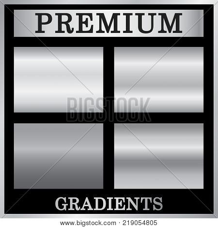 Silver gradient backgrounds set. Silver design texture for ribbon frame banner. Abstract silver gradient template. Metal steel plate. Metallic chrome pattern collection Vector illustration