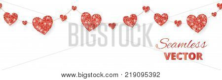 Red hearts garland, seamless border. Vector glitter isolated on white. Great for decoration of Valentine and Mothers day cards, wedding invitations, party posters and flyers, website headers.