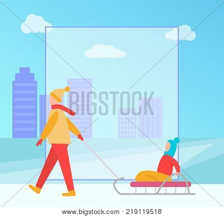 Winter banner with family consisting of mother and kid, child sitting on sledge, and form with space, cityscape on background vector illustration