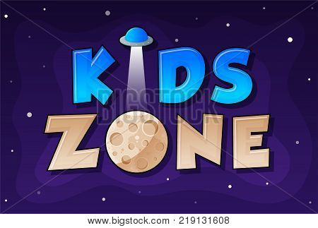 Kids Zone banner in cartoon style with planet and UFO. for children's playroom decoration Children Playground. Vector illustration.