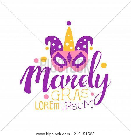 Hand drawn lettering and mask with fool's cap for Mardi Gras holiday logo original design. Label for greeting cards or banners decoration. Shrove or Fat Tuesday, carnival. Vector isolated on white
