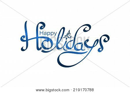 Lettering in blue colors and with fir. Text: Happy Holidays