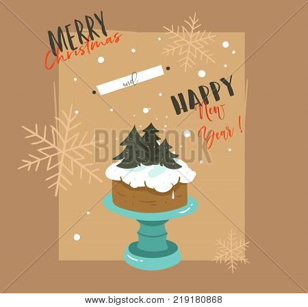 Hand drawn vector abstract Merry Christmas and Happy New Year time retro cartoon illustrations greeting card with cake stand design and modern typography isolated on brown background.