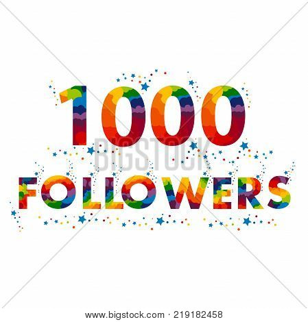 Vector 1000 followers card. design template for network friends and followers. Web user celebrates subscribers and followers