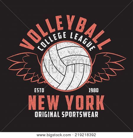 Volleyball New York grunge print for apparel with ball and wings. Typography emblem for t-shirt. Design for athletic clothes. Vector illustration.