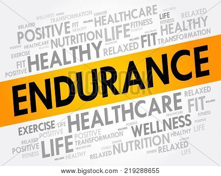 ENDURANCE word cloud collage health concept background