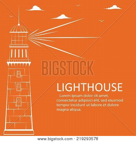 Lighthouse concept with space for text in simple style. Lighthouse logo with light beams clouds and gulls silhouettes on orange background sea navigation vector illustration.