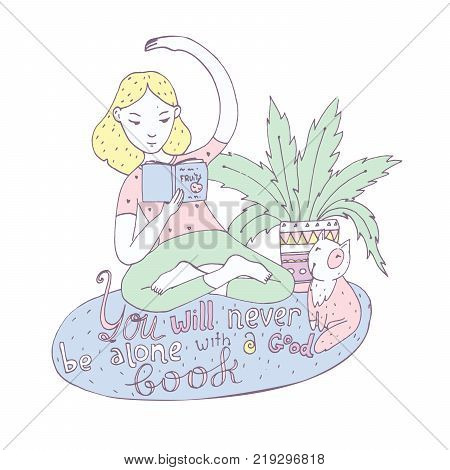 Lovely girl with book in yoga position with cat and lettering about love with reading. Hand drawn illustration.