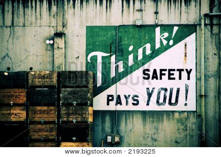 Think! Safety Pays You!