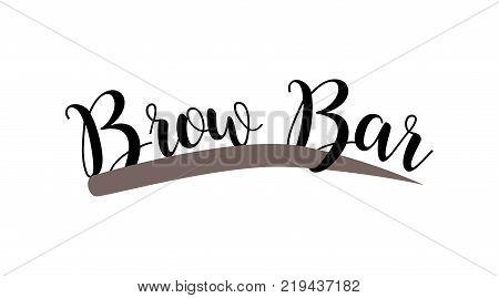 Brow bar hand drawn lettering logo. Vector illustration template. Vector logo for beauty studio brow bar, Female Eyebrow Illustration Isolated