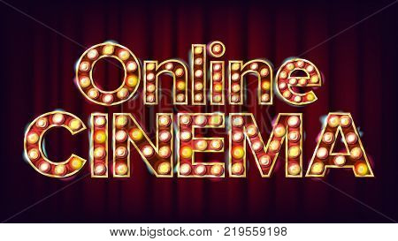 Online Cinema Poster Vector. Cinema Lamp Background. For Theater, Cinematography Advertising Design. Illustration