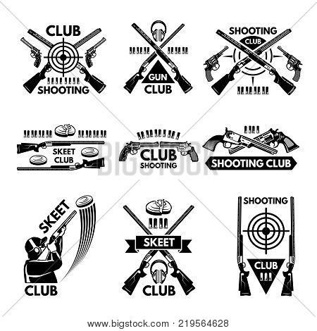 Labels set for shooting club. Illustrations of weapons, bullets, clay and guns. Emblem shooting sport club, vector badge skeet
