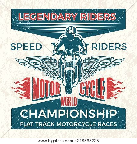 Vintage poster for club of bikers . Vector grunge travel illustration of motorcycle. Banner world championship motorcycle races