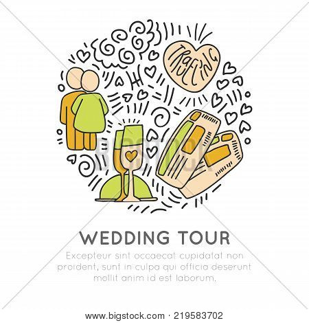 Wedding travel tour hand draw cartoon vector icon concept. Couple with hearts and champagne, travelling tickets with decorative elements in round form. Love wedding travelling tour for newlyweds, vector isolated icon set