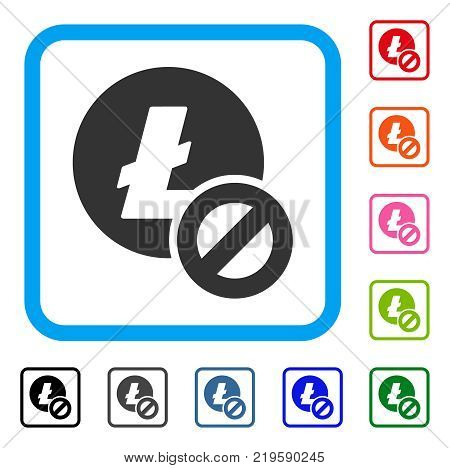 Forbidden Litecoin icon. Flat grey pictogram symbol inside a blue rounded square. Black, gray, green, blue, red, orange color additional versions of Forbidden Litecoin vector.