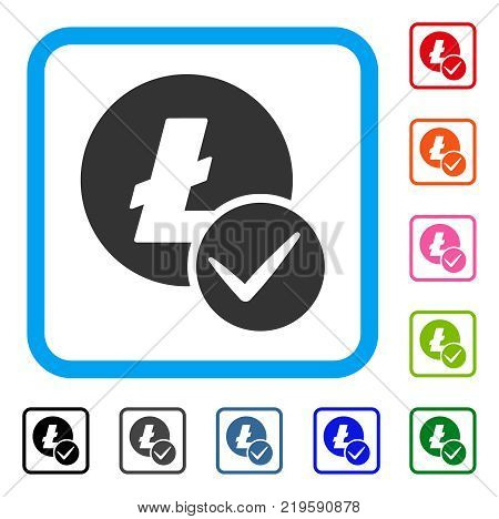 Valid Litecoin icon. Flat gray pictogram symbol inside a blue rounded rectangular frame. Black, gray, green, blue, red, orange color versions of Valid Litecoin vector. Designed for web and app UI.