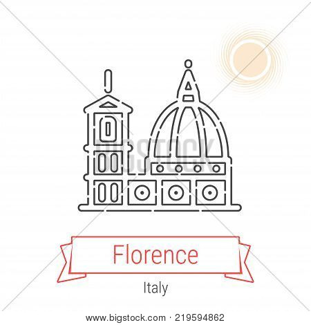 Florence, Italy Vector Line Icon with Red Ribbon Isolated on White. Florence Landmark - Emblem - Print - Label - Symbol. Cathedral of Santa Maria Pictogram. World Cities Collection.