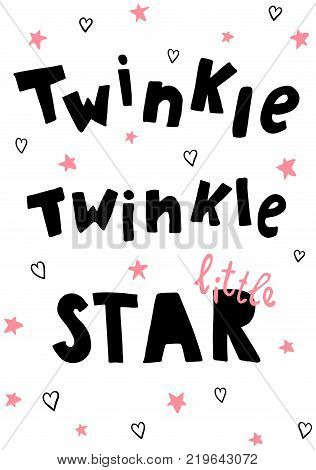 vector poster twinkle little star hand lettering text pink stars hearts on isolated background