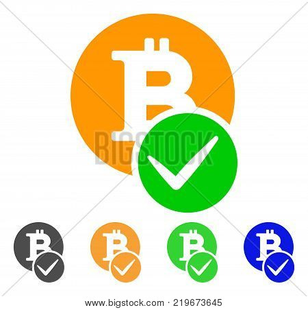 Valid Bitcoin icon. Vector illustration style is a flat iconic valid bitcoin symbol with grey, green, blue, yellow color variants. Designed for web and software interfaces.