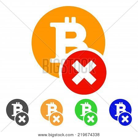 Wrong Bitcoin icon. Vector illustration style is a flat iconic wrong bitcoin symbol with gray, green, blue, yellow color versions. Designed for web and software interfaces.
