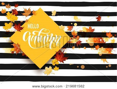 Blank with autumn maple leaves on striped background. Nature fall template for design banner, ticket, leaflet, card, poster and so on. Hello fall striped card