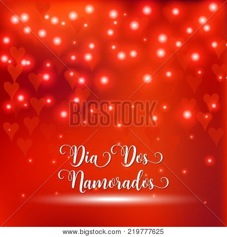 Valentine's Day Portuguese Text Dia Dos Namorados. Blurred Defocused Background With Hearts. Vector