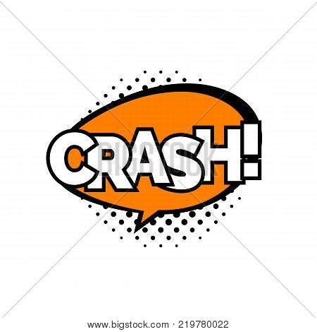 Crash lettering. Exclamative short sentence in message cloud. Handwritten text, calligraphy. Can be used for greeting cards, posters, internet communication and leaflets