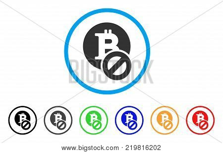 Forbidden Bitcoin rounded icon. Style is a flat grey symbol inside light blue circle with bonus colored versions. Forbidden Bitcoin vector designed for web and software interfaces.